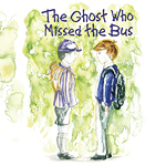 The Ghost Who Missed the Bus book cover
